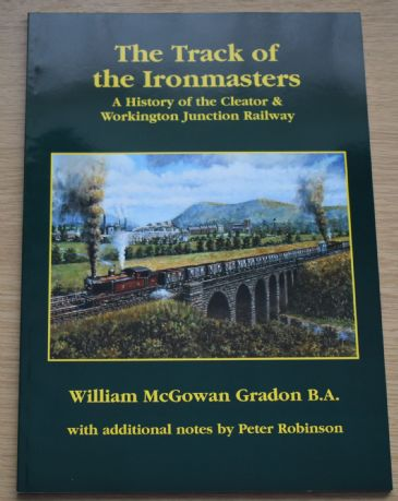 The Track of the Ironmasters, by William McGowan Gradon